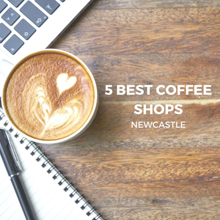The 5 Best Coffee Shops inNewcastle