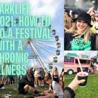 Parklife 2021: How to do a festival with a Chronic Illness